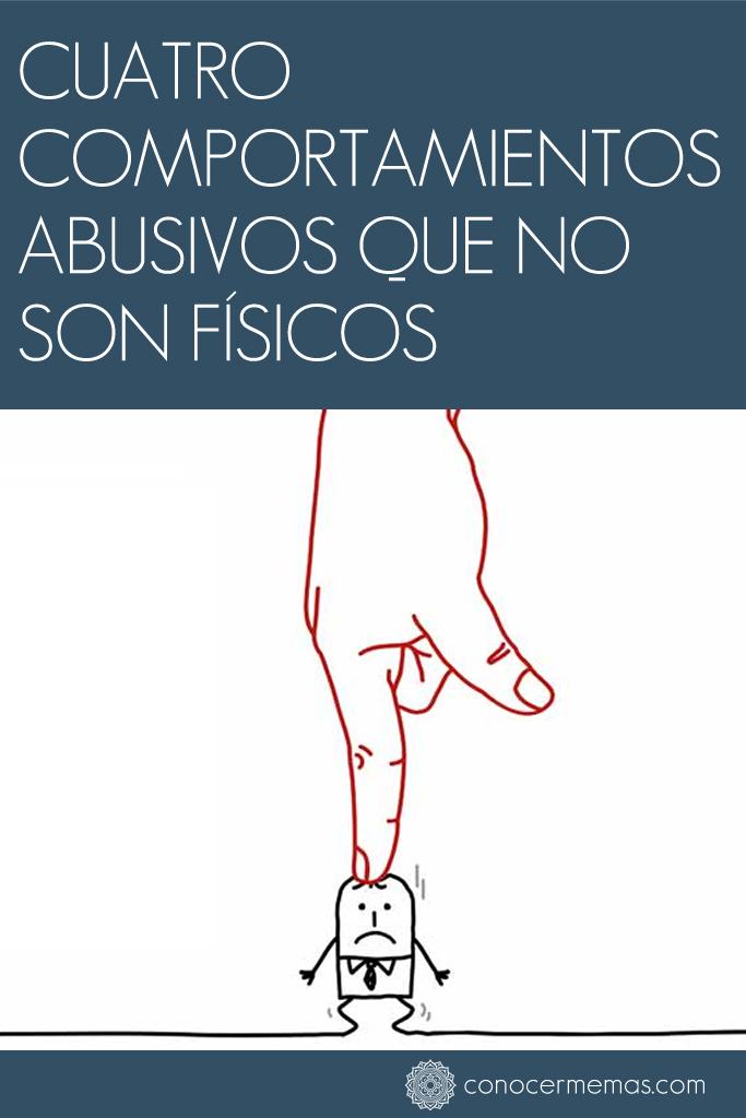 4 comportamientos abusivos que no son físicos