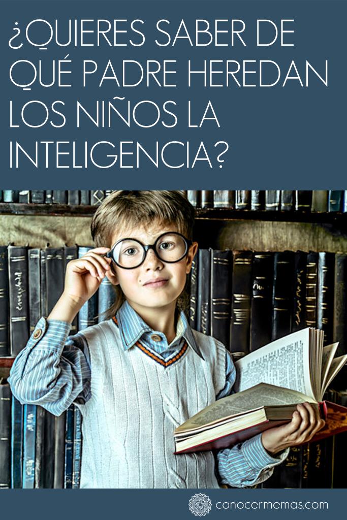 ¿Quieres saber de qué padre heredan los niños la inteligencia? 1