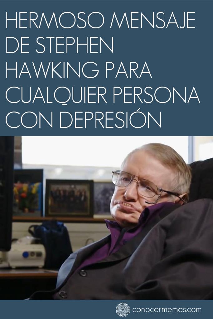 Hermoso mensaje de Stephen Hawking para cualquier persona con depresión