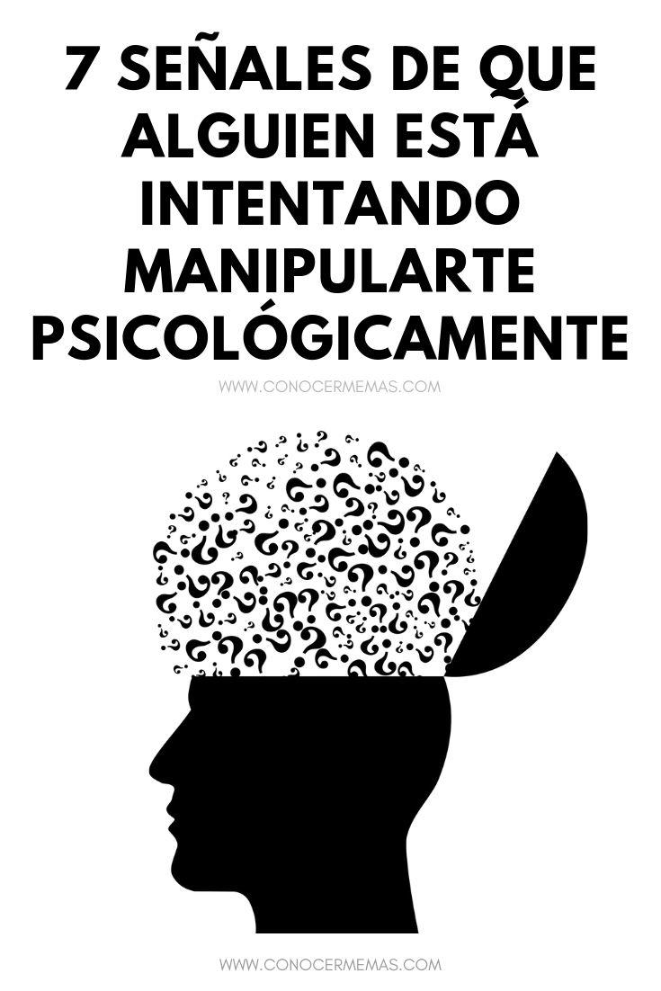 7 señales de que alguien está intentando manipularte psicológicamente