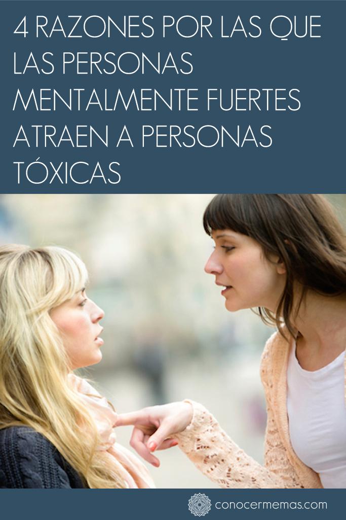 4 Razones por las que las personas mentalmente fuertes atraen a personas tóxicas 1