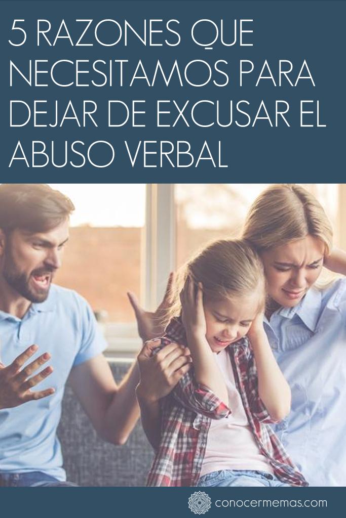 5 razones que necesitamos para dejar de excusar el abuso verbal