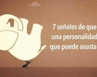 7 señales de que tienes una personalidad fuerte que puede asustar a otros