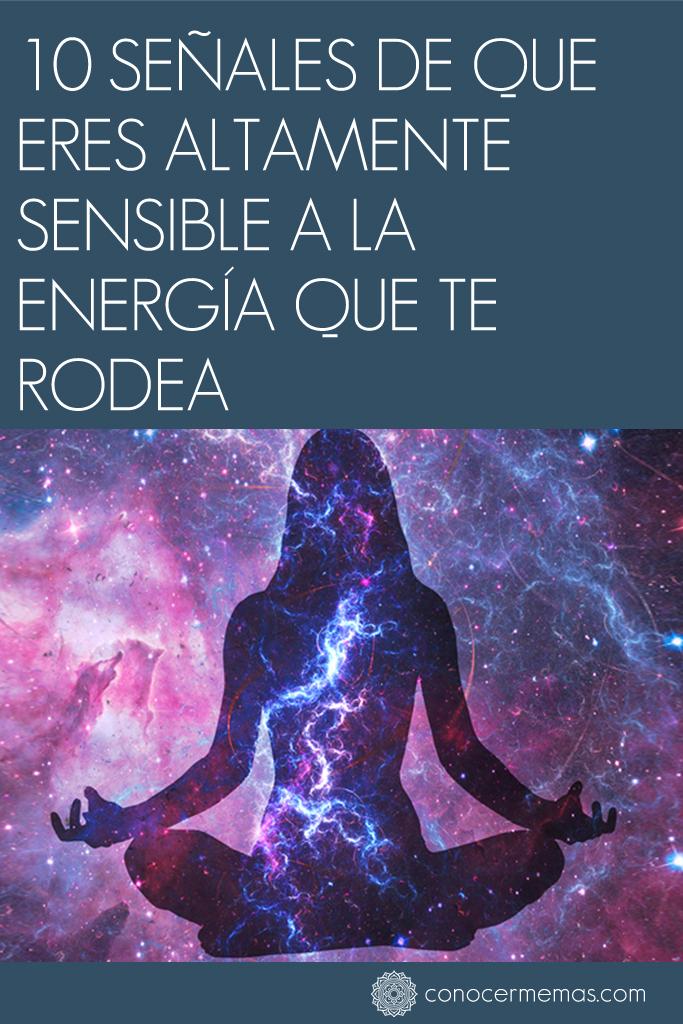 10 señales de que eres altamente sensible a la energía que te rodea 1