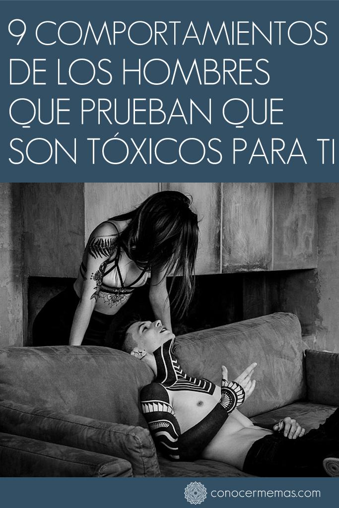 9 Comportamientos de los hombres que prueban que son tóxicos para ti 1