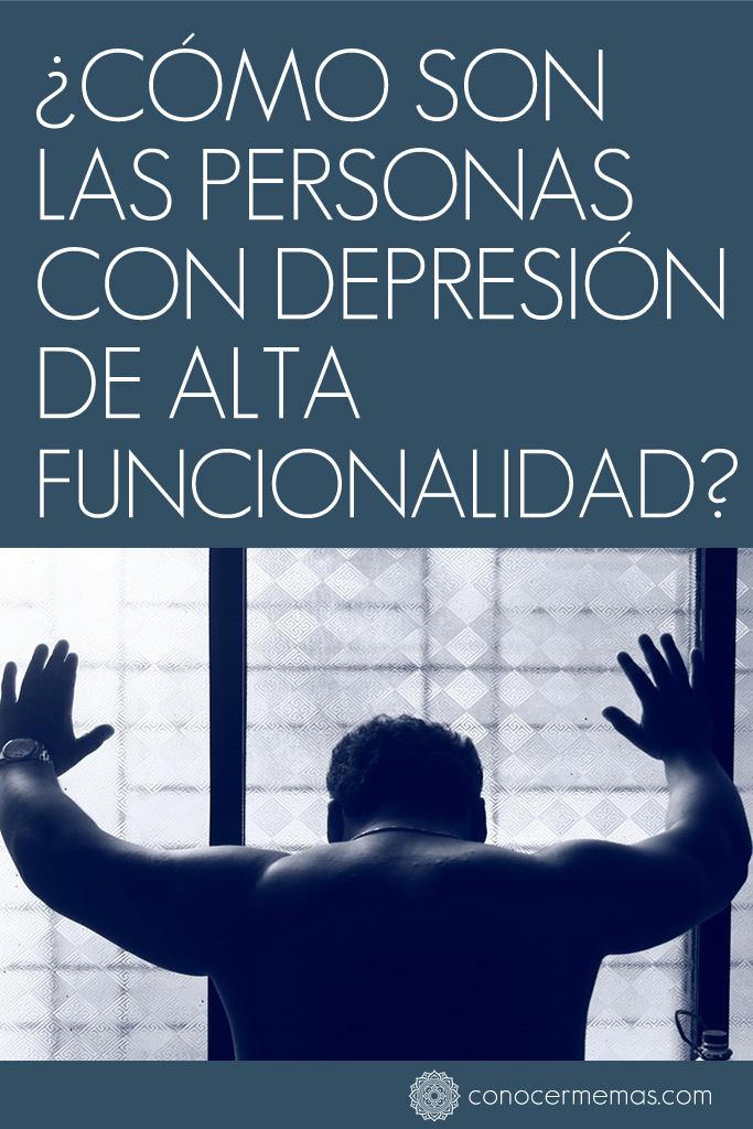 ¿Cómo son las personas con depresión de alta funcionalidad?