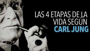 Las 4 etapas de la vida según Carl Jung