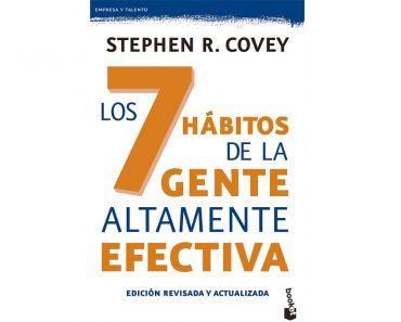 Libro de autoayuda: Los 7 hábitos de la gente altamente efectiva de Stephen R. Covey