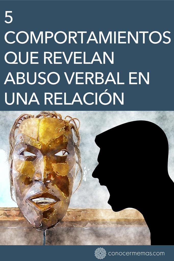 5 Comportamientos que revelan abuso verbal en una relación