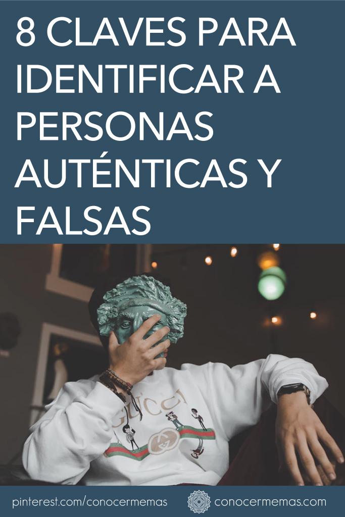 8 claves para identificar a personas auténticas y falsas