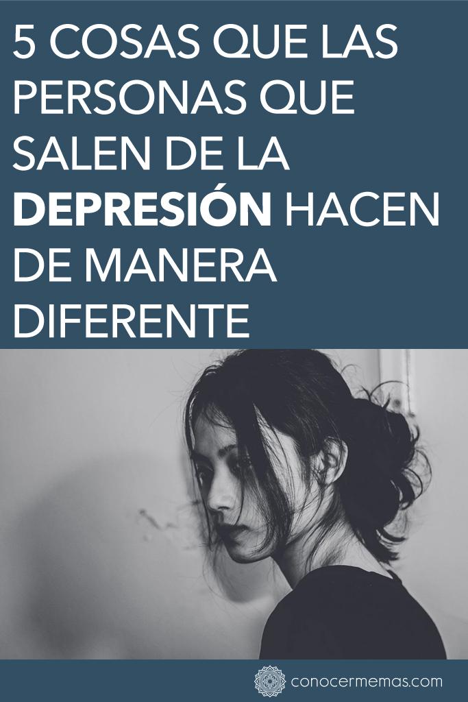 5 cosas que las personas que salen de la depresión hacen de manera diferente