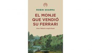 Libro de autoayuda: El monje que vendió su Ferrari de Robin Sharma