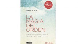 Libro de autoayuda: La magia del orden : herramientas para ordenar tu casa ¡y tu vida! de Marie Kondo