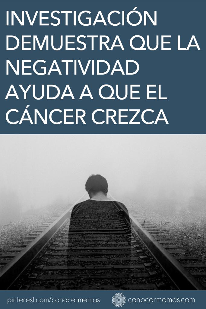Investigación demuestra que la negatividad ayuda a que el cáncer crezca 1