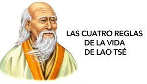 Las cuatro reglas de la vida de Lao Tsé 2