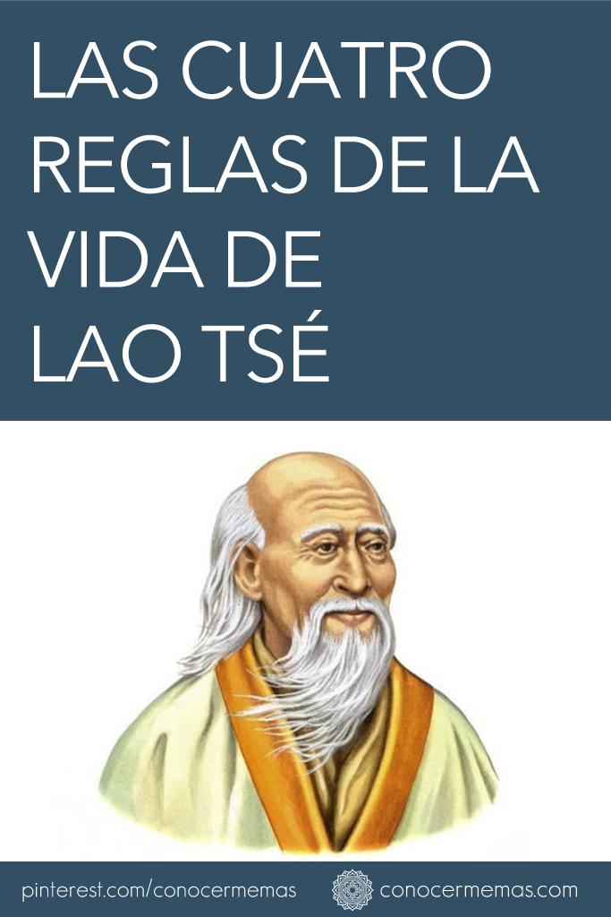 Las cuatro reglas de la vida de Lao Tsé 1