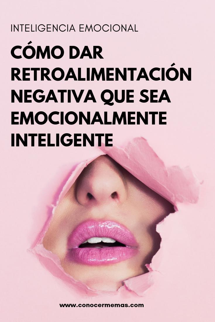 Inteligencia emocional: Cómo dar retroalimentación negativa que sea emocionalmente inteligente