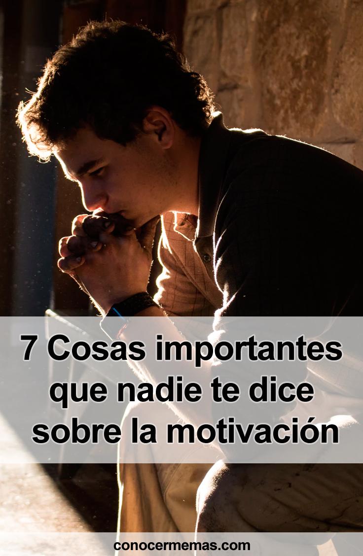 7 Cosas importantes que nadie te dice sobre la motivación