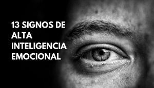 Inteligencia emocional: 13 Signos de alta inteligencia emocional 3