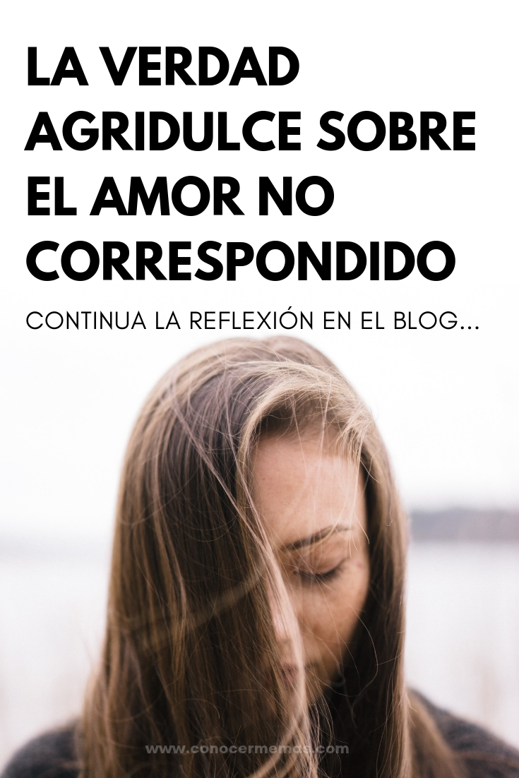 La verdad agridulce sobre el amor no correspondido