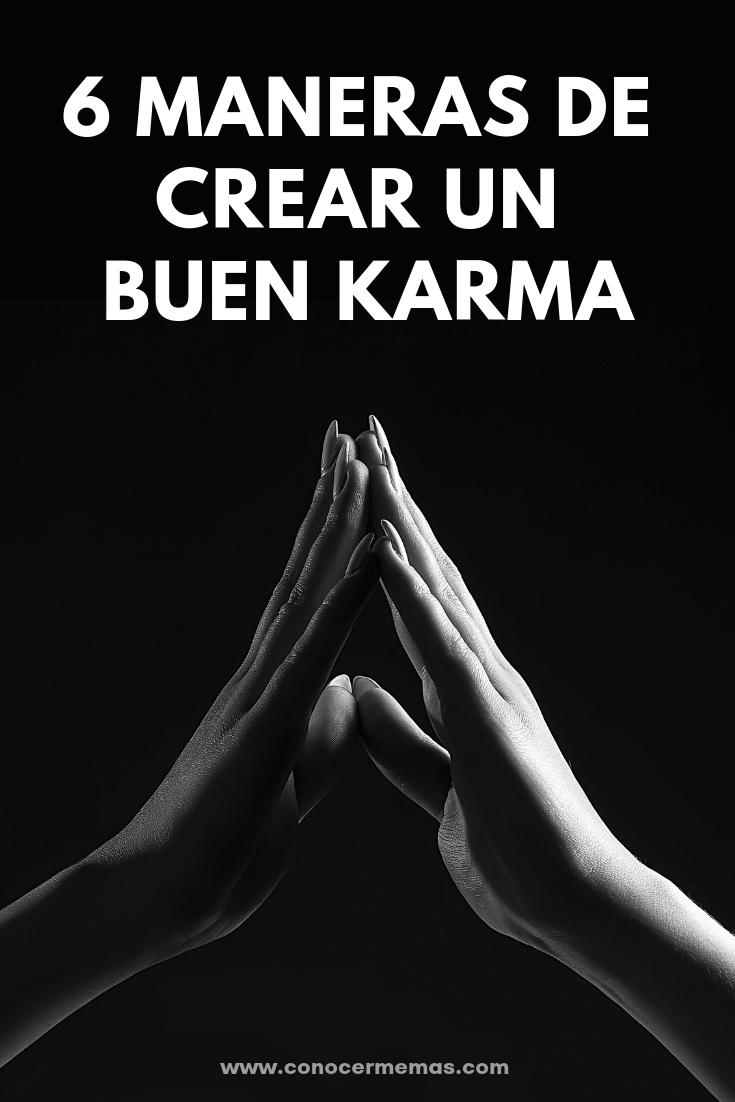 6 maneras de crear un buen karma