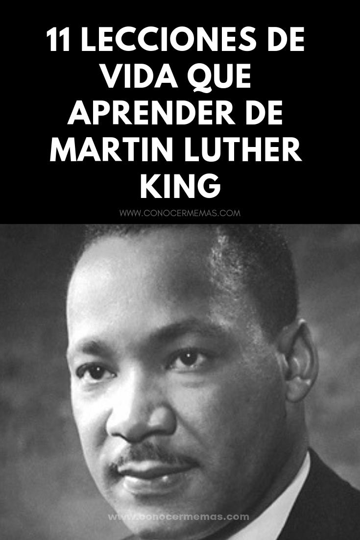 11 Lecciones De Vida Que Aprender De Martin Luther King