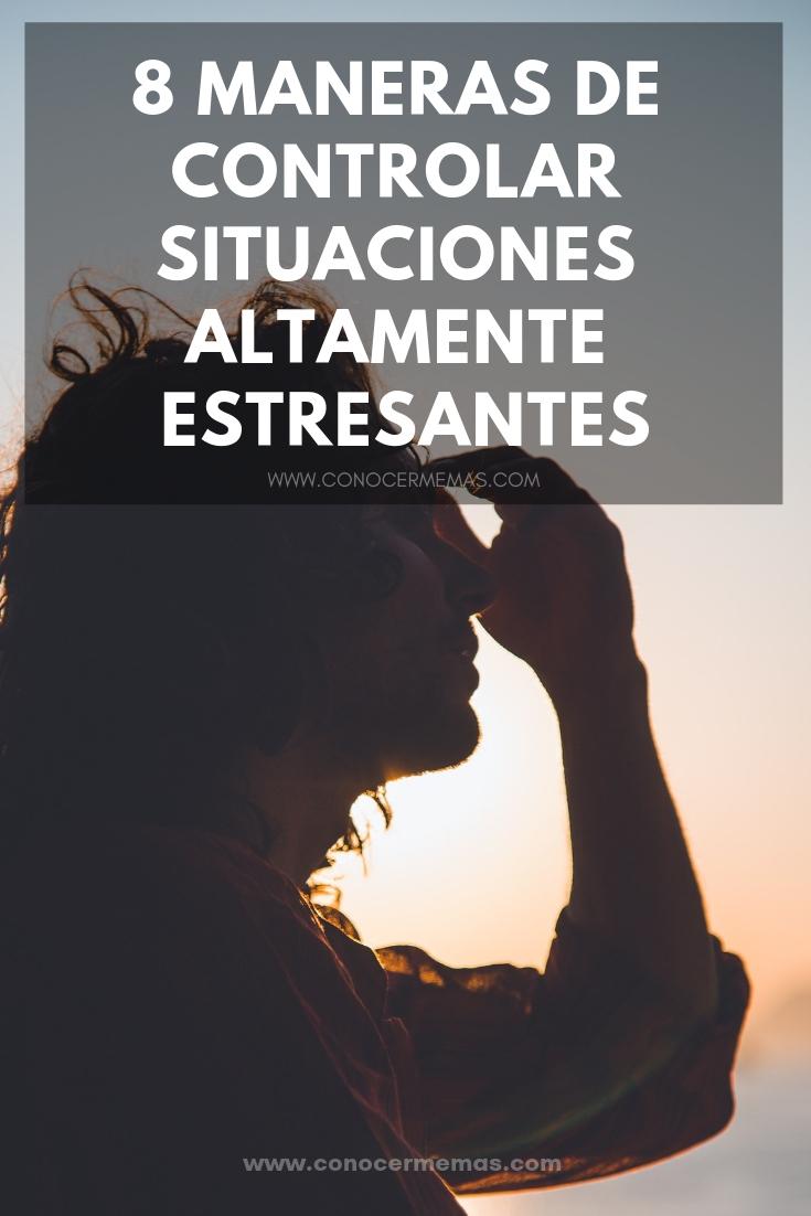 8 maneras de controlar situaciones altamente estresantes