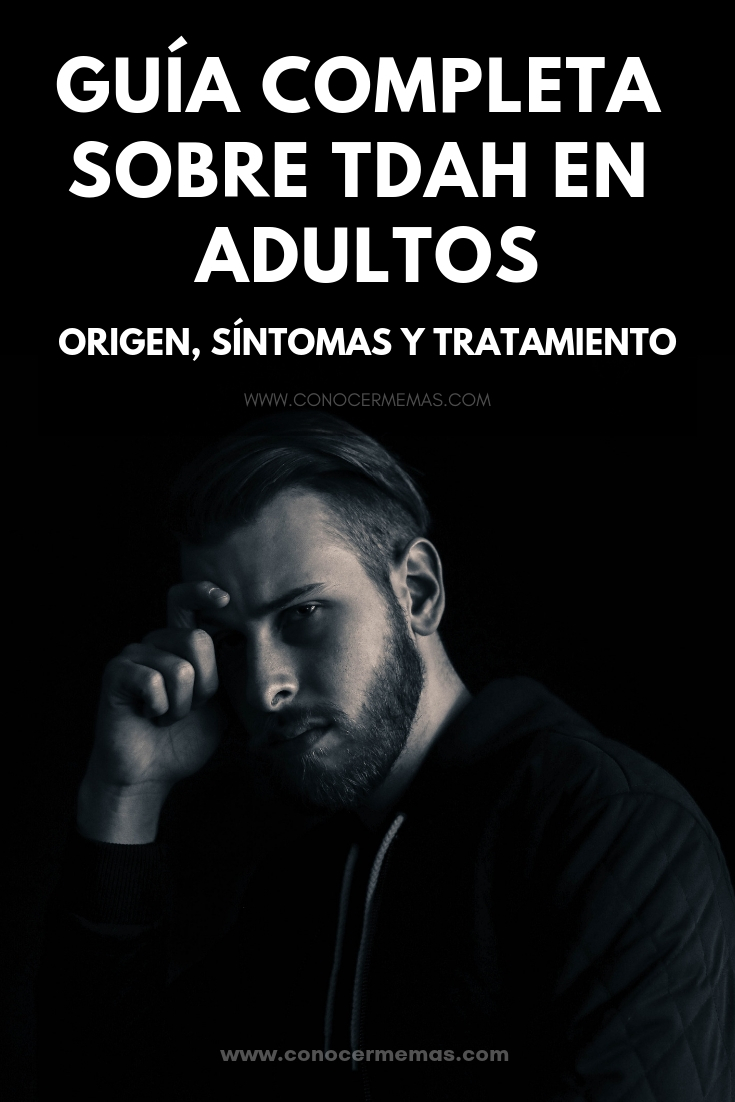 Guía completa sobre TDAH en adultos: origen, síntomas y tratamiento