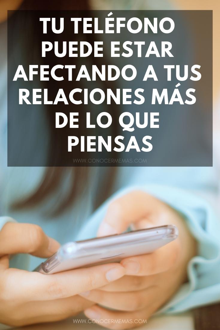 Tu teléfono puede estar afectando a tus relaciones más de lo que piensas