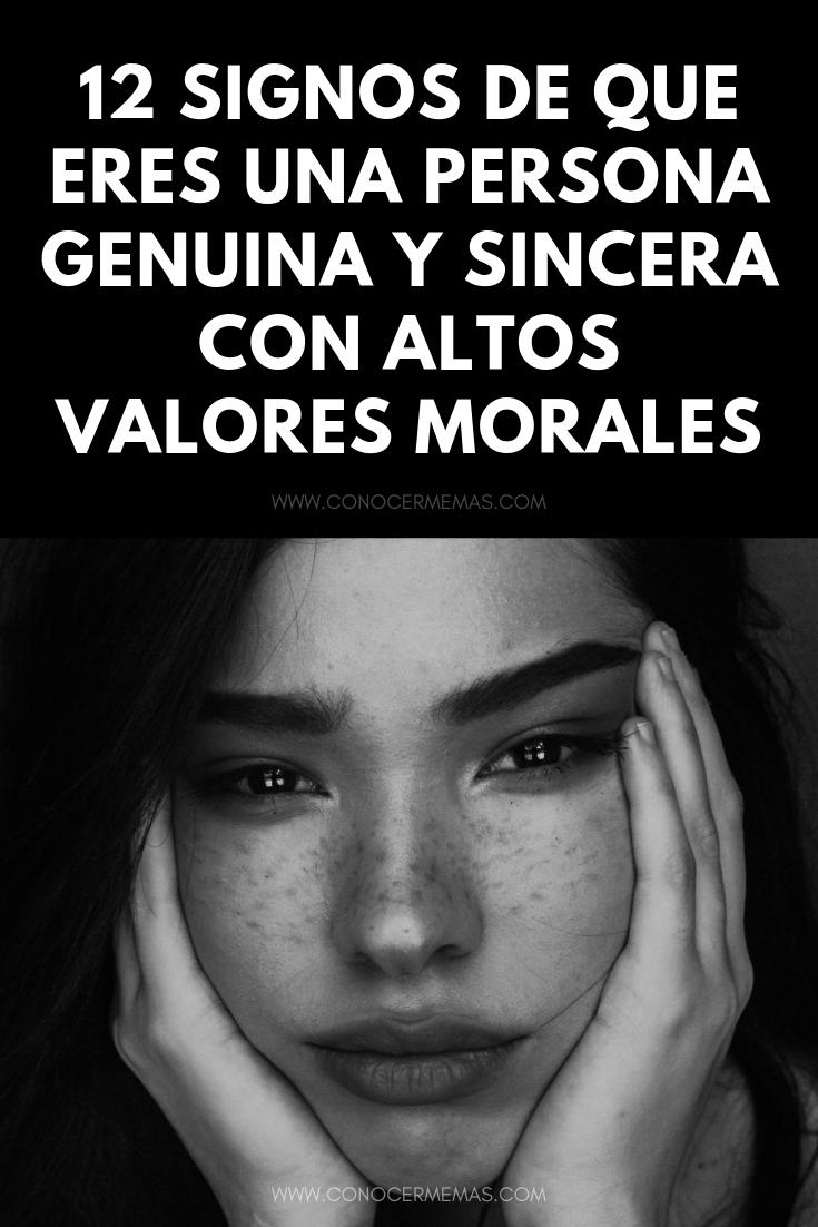 12 Signos de que eres una persona genuina y sincera con altos valores morales