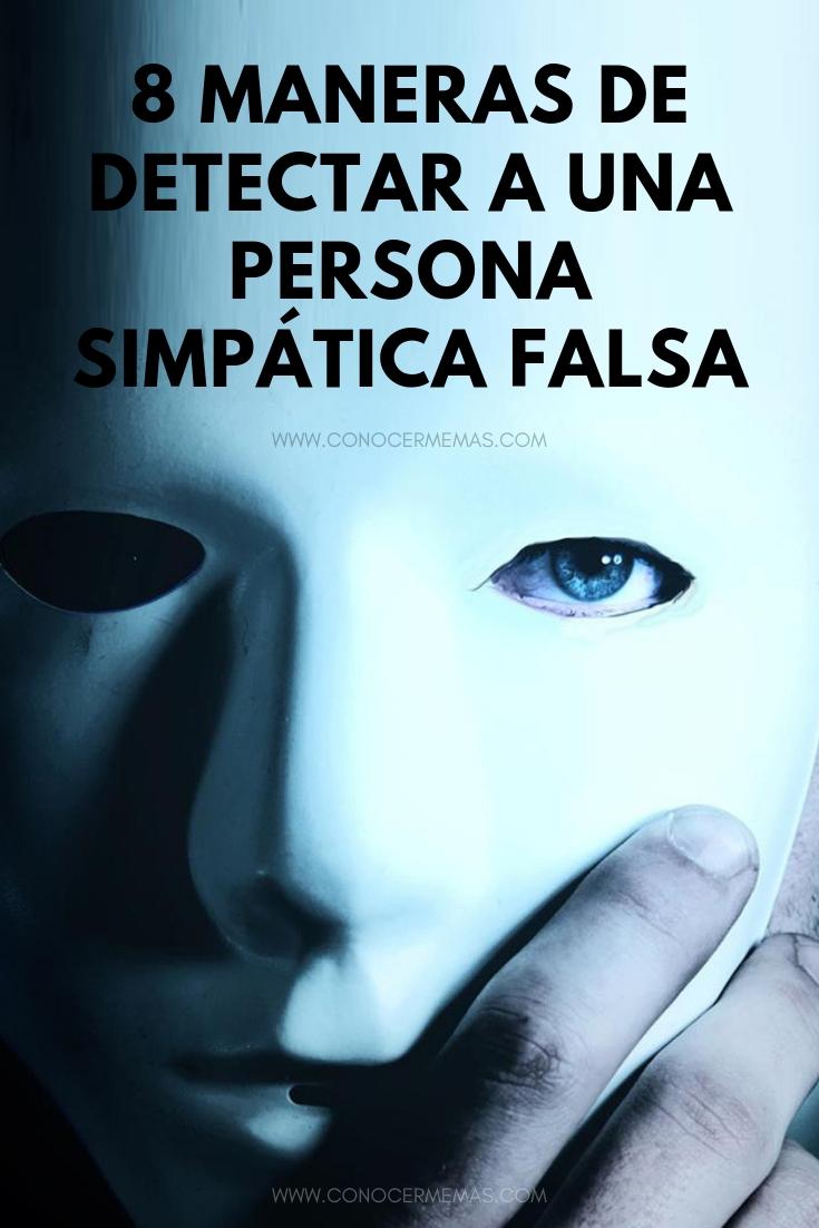 8 maneras de detectar a una persona simpática FALSA