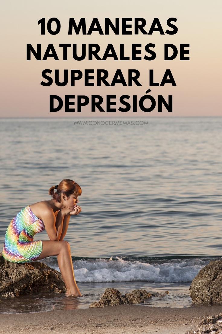 10 Maneras naturales de superar la depresión