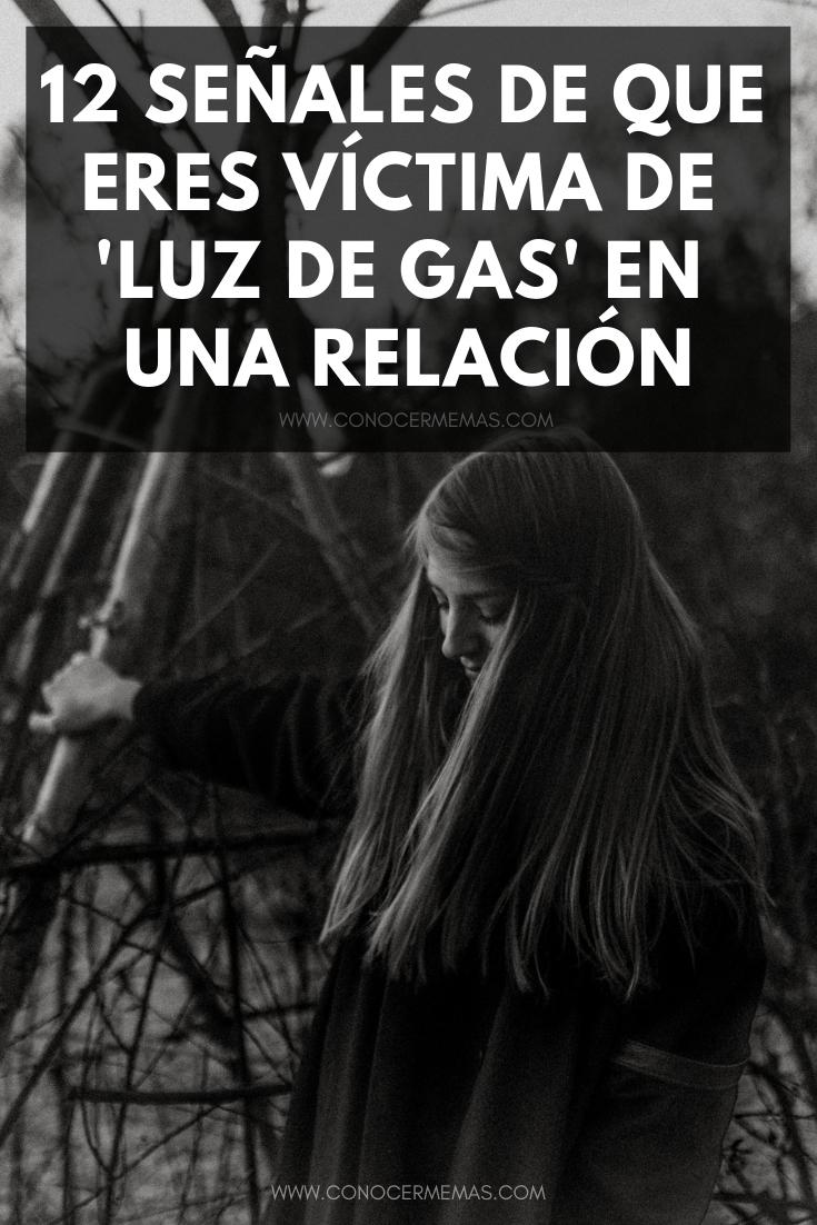 12 señales de que eres víctima de 'luz de gas' en una relación