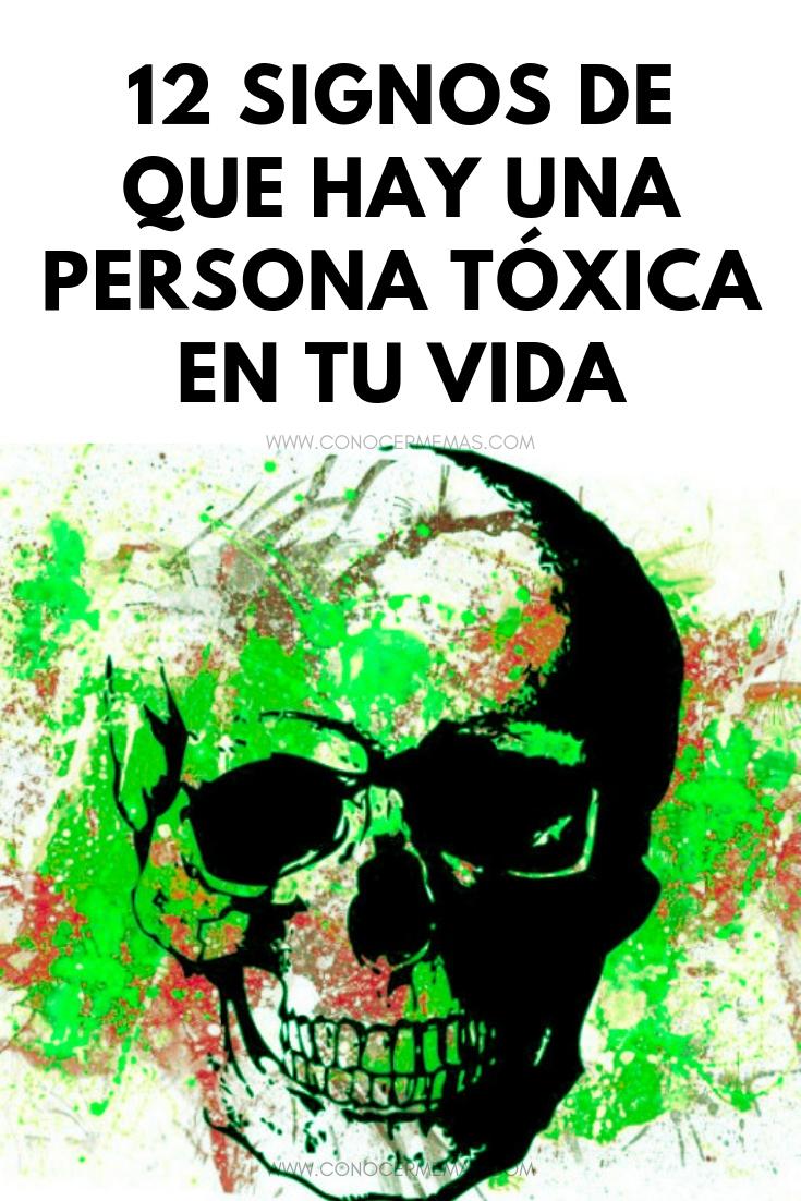 12 Signos de que hay una persona tóxica en tu vida