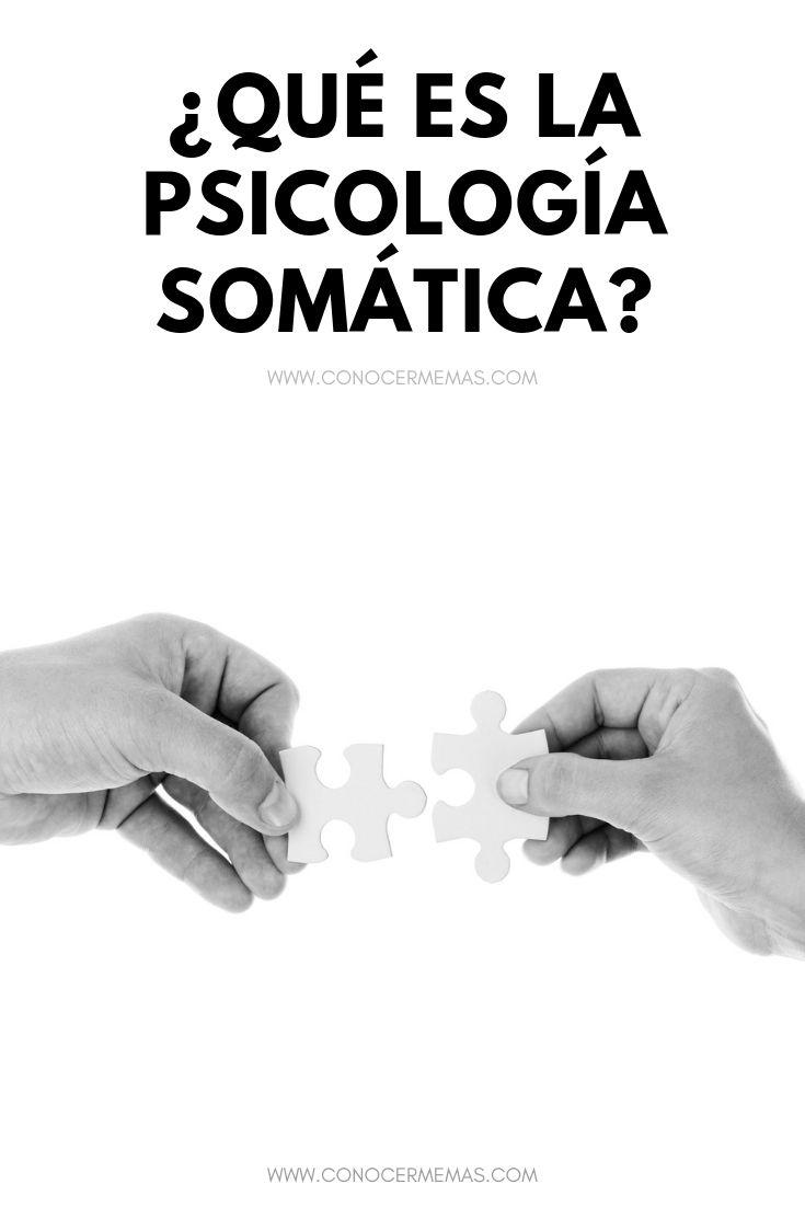 ¿Qué es la Psicología Somática?