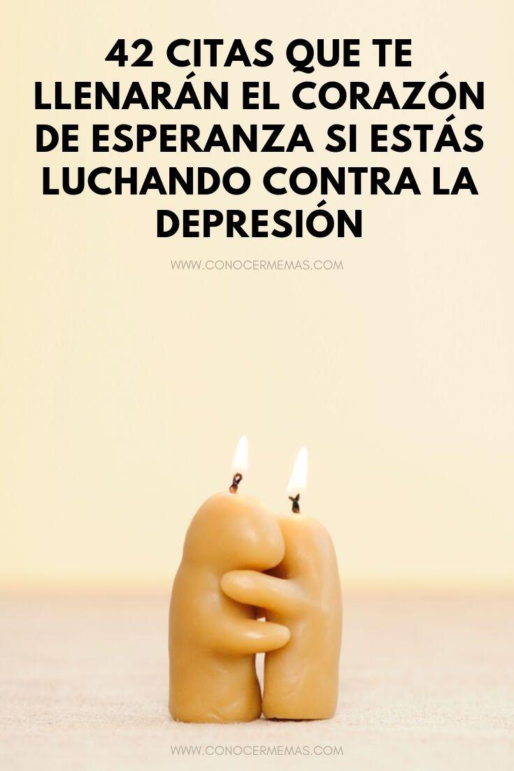42 citas que te llenarán el corazón de esperanza si estás luchando contra la depresión
