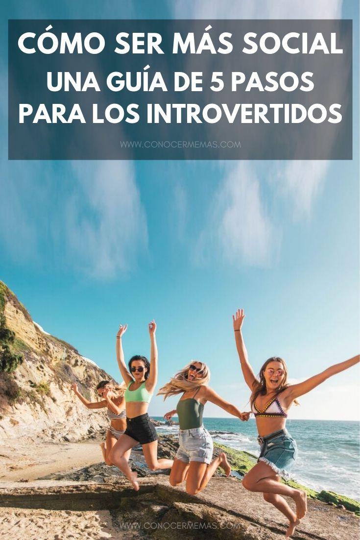 Cómo ser más social: una guía de 5 pasos para los introvertidos
