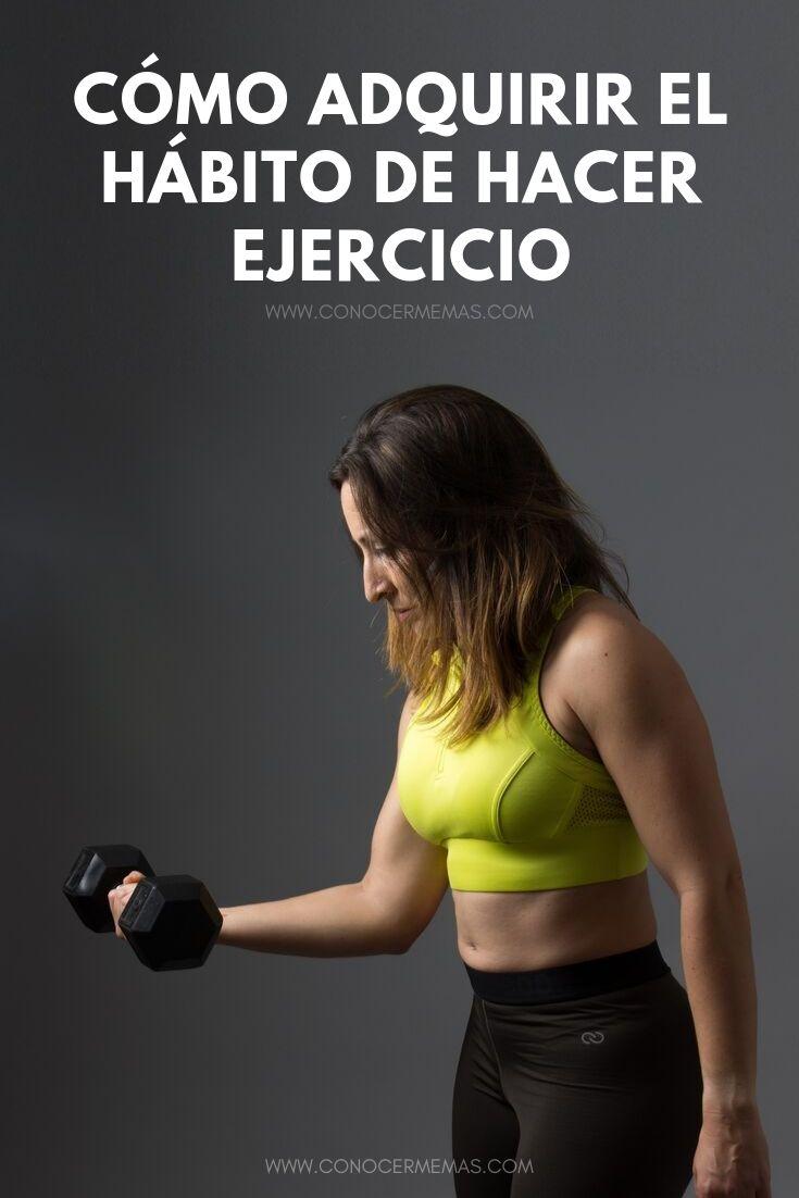 Cómo adquirir el hábito de hacer ejercicio