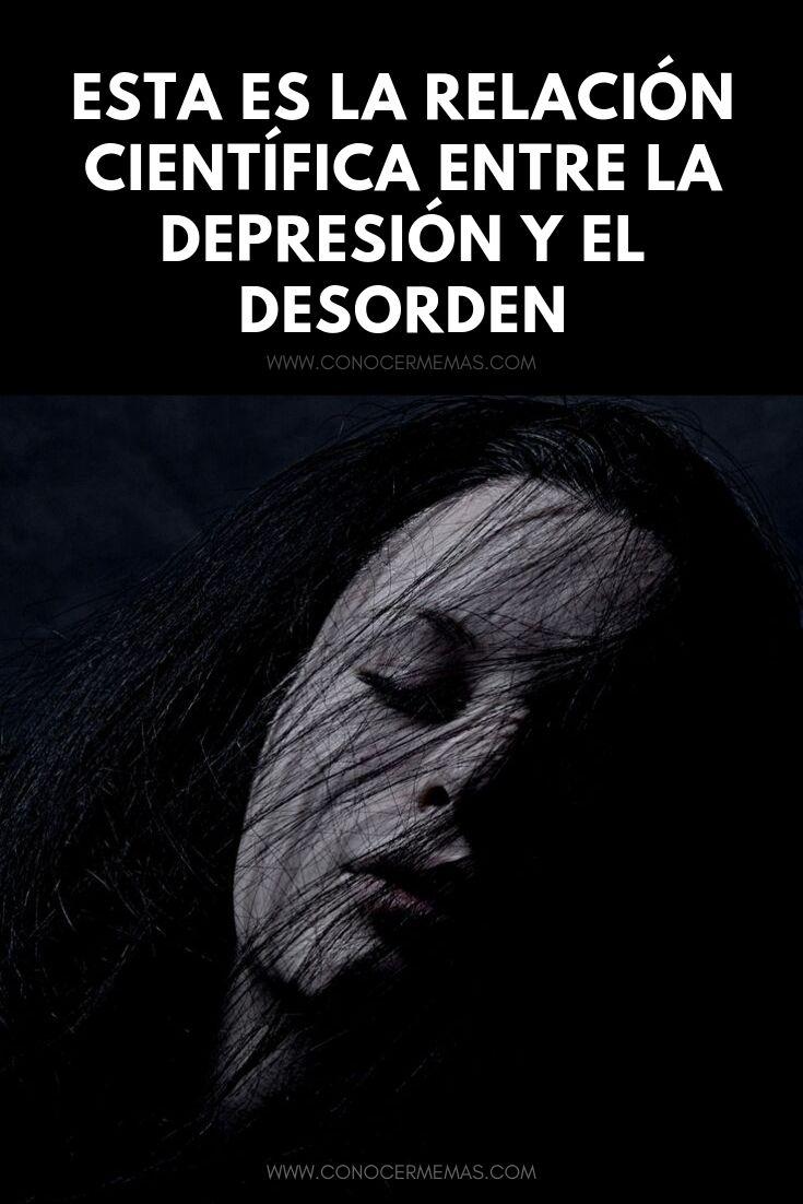 Esta es la relación científica entre la depresión y el desorden