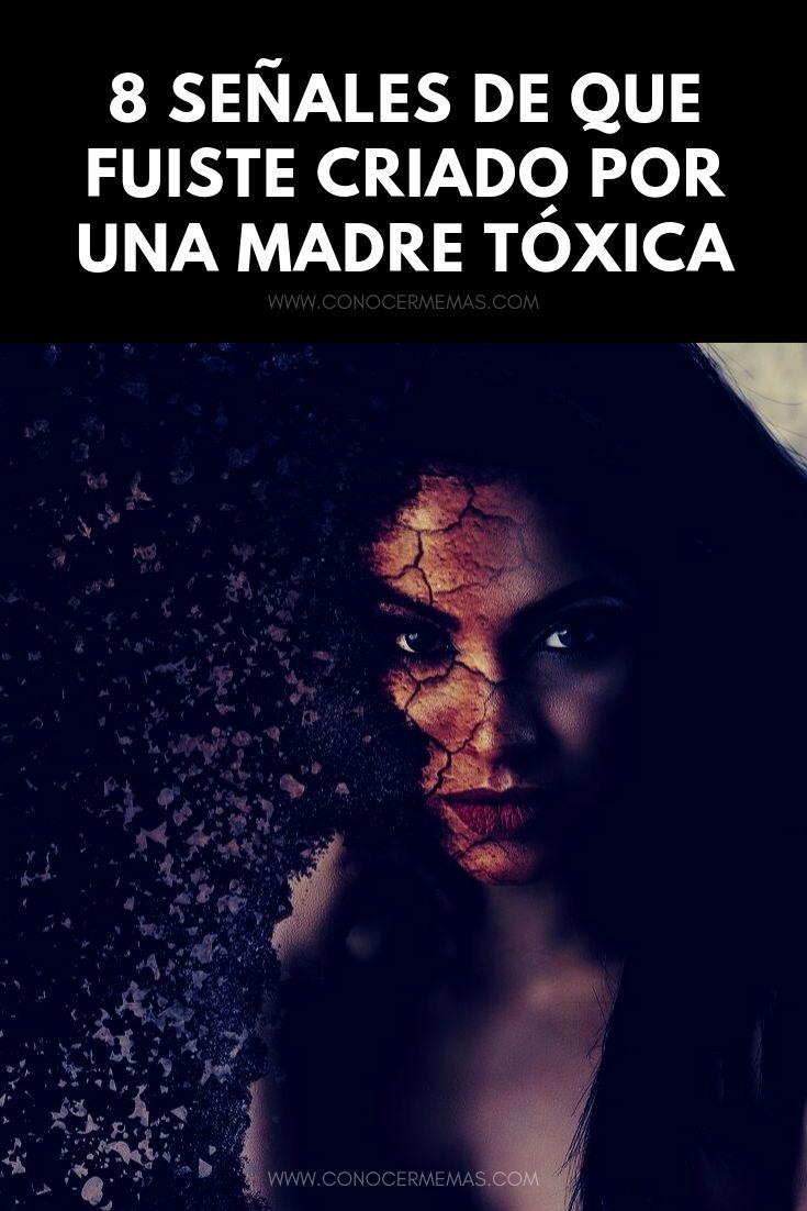 8 señales de que fuiste criado por una madre tóxica