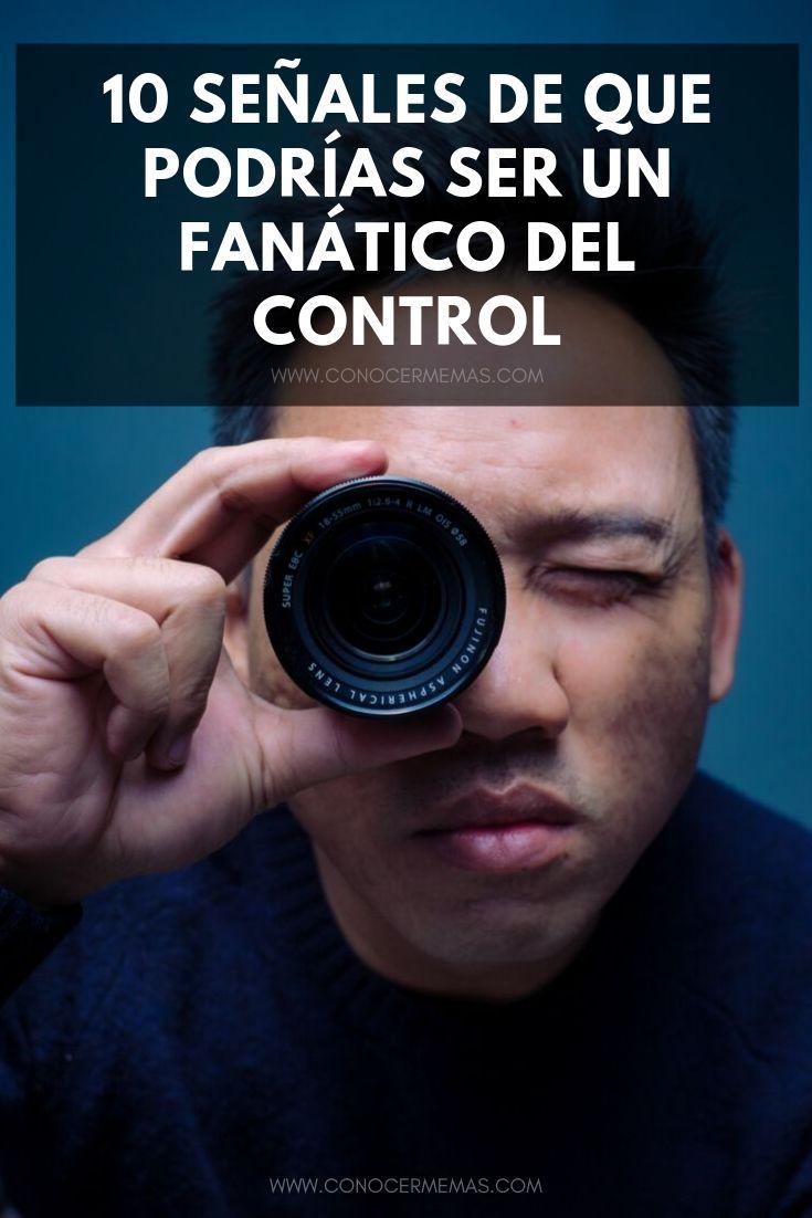 10 señales de que podrías ser un fanático del control