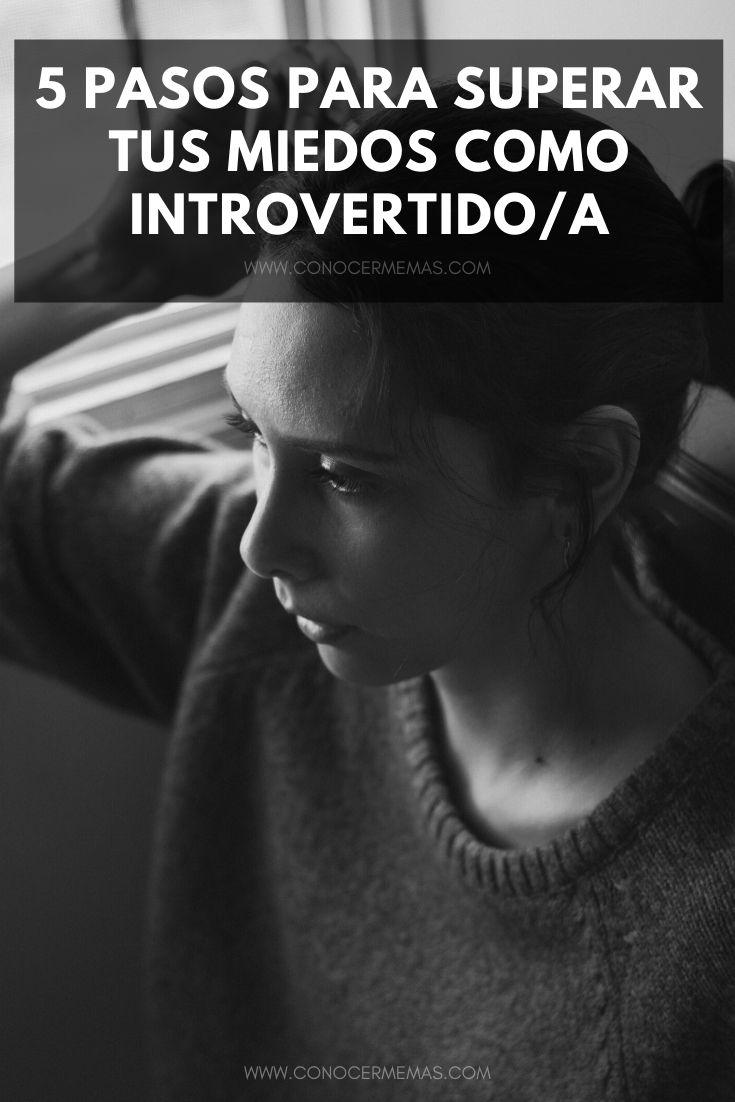 5 pasos para superar tus miedos como introvertido/a