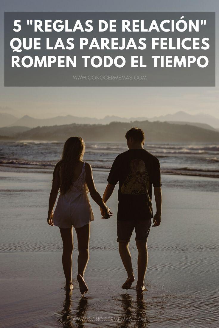 5 'Reglas de relación' que las parejas felices rompen todo el tiempo