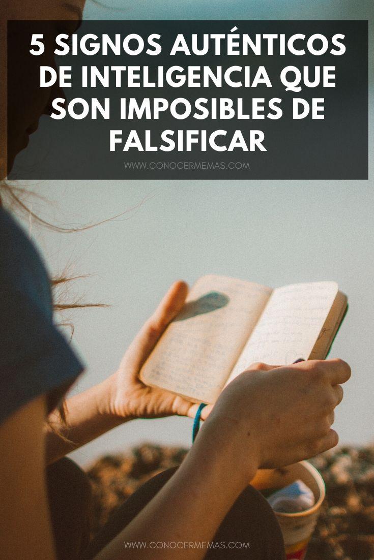 5 Signos auténticos de inteligencia que son imposibles de falsificar