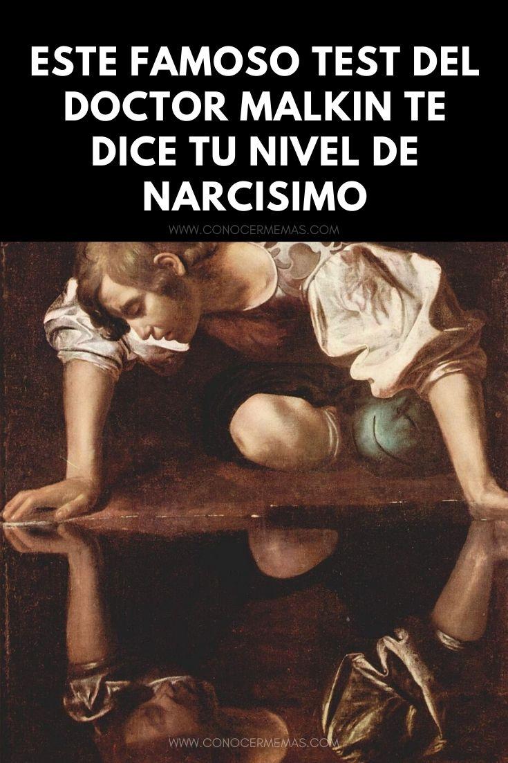 Este famoso test del Doctor Malkin te dice tu nivel de narcisimo
