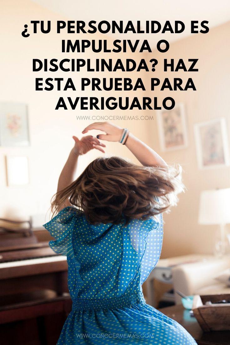 ¿Tu personalidad es impulsiva o disciplinada? Haz esta prueba para averiguarlo