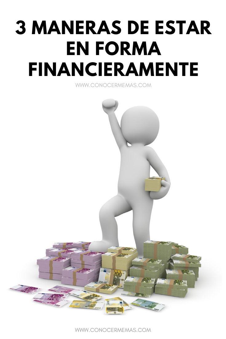 3 maneras de estar en forma financieramente
