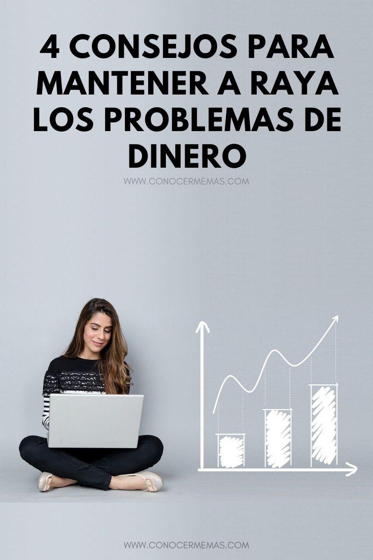 4 consejos para mantener a raya los problemas de dinero