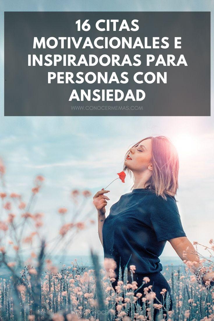 16 Citas motivacionales e inspiradoras para personas con ansiedad
