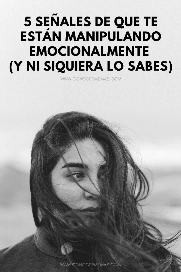 5 Señales de que te están manipulando emocionalmente (y ni siquiera lo sabes)